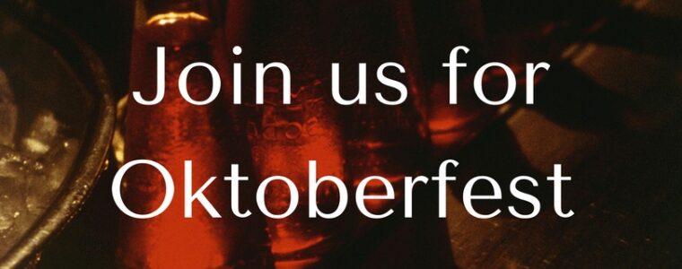 Oktoberfest is Here!